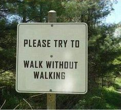 walk without walking