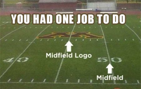 you-had-one-job-midfield-logo