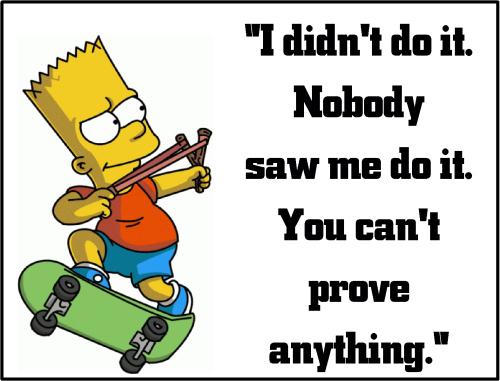 Bart simpson I didnt