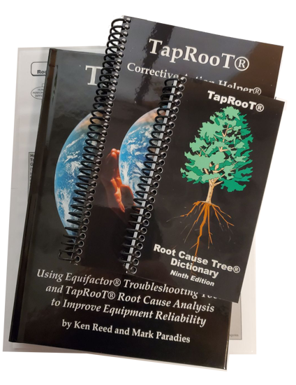 Equifactor® Equipment Troubleshooting and TapRooT® ® Root Cause Analysis Book