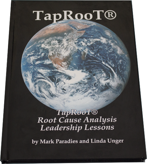Book 1: TapRooT® Root Cause Analysis Leadership Lessons